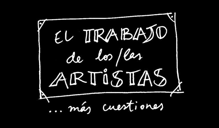 El trabajo de los artistas